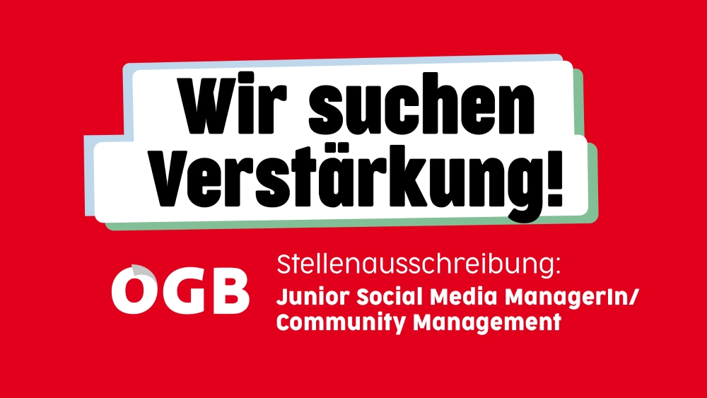 Junior Social Media ManagerIn/Community Management. ÖGB-Kommunikation sucht Verstärkung.